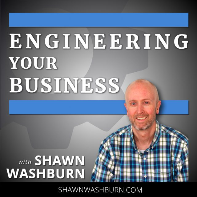 001: Introducing the Engineering Your Business Podcast